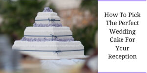 Perfect Wedding Cake - Three Tiered Cake