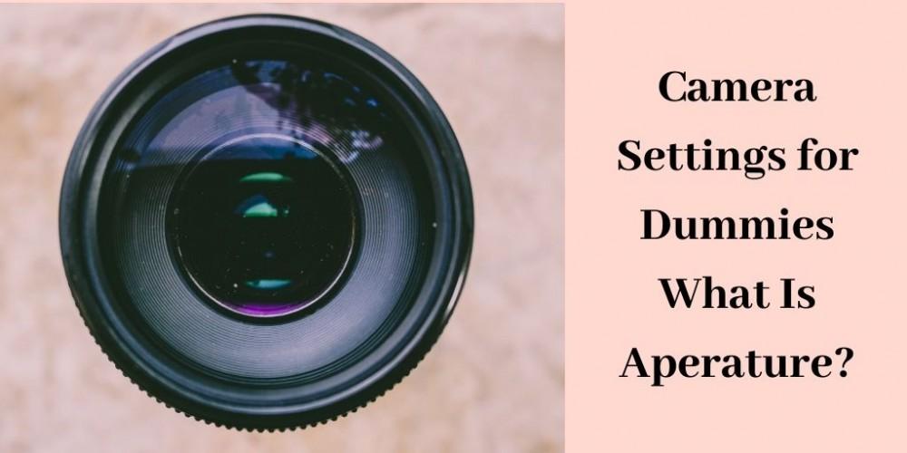 aperature of camera lens