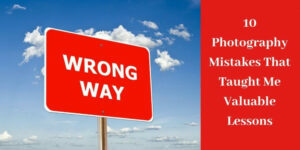Photography Mistakes - Red Wrong Way Sign
